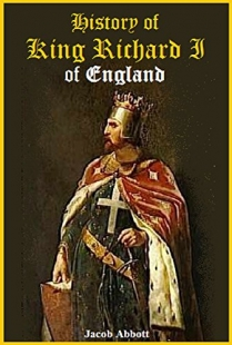 History Of King Richard The First Of England