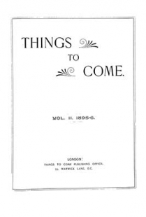 Things to Come - Volume 2