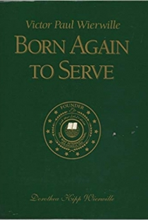 Born Again to Serve