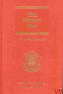 The Word's Way (Studies in Abundant Studies, Volume III)