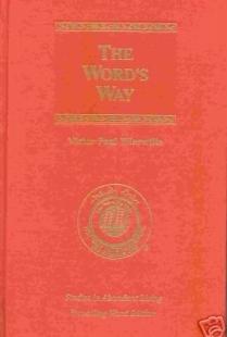 The Word's Way (Studies in Abundant Studies, Volume III)