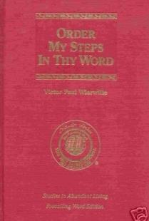 Order My Steps in Thy Word (Studies in Abundant Living, Volume V)