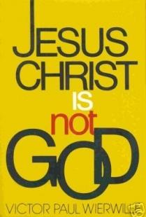 Jesus Christ Is Not God